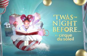 """Twas The Night Before"" by the Cirque du Soleil - Ticket for the Christmas show at Madison Square Garden - New York"