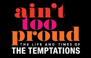 Ain't Too Proud - The Life and Times of The Temptations - Billet pour le spectacle musical à Broadway