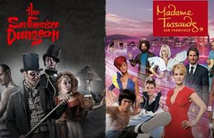 Billet coupe-file 2 en 1 : Madame Tussauds + San Francisco Dungeon